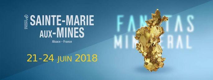 21 – 24 Juin 2018 : Salon international de Minéraux et Fossiles de Sainte Marie-aux-mines «Mineral & Gem»